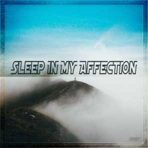 Sleep in My Affection