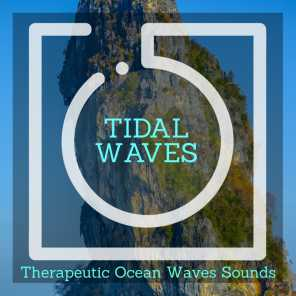Tidal Waves - Therapeutic Ocean Waves Sounds