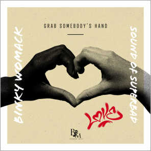 Grab Somebody's Hand (feat. soundofsuperbad)