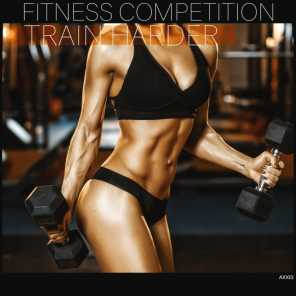 Fitness Competition: Train Harder