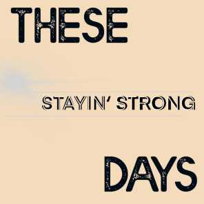 Stayin' Strong