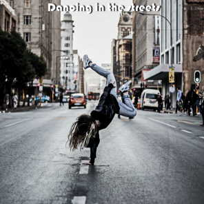 Dancing on the Streets