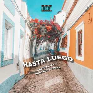 Hasta Luego (feat. Rghtbck & Chapa)
