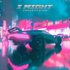 I Might (feat. Stan)