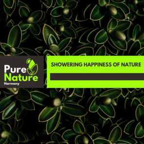 Showering Happiness of Nature