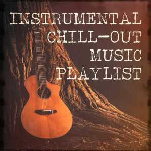 Instrumental Chill-Out Music Playlist