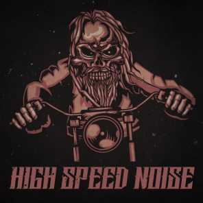 High Speed Noise