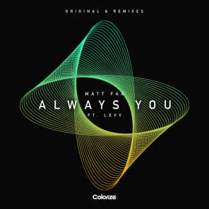 Always You (Remixes) [feat. LEVV]