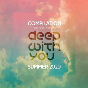 Deep with You Festival Compilation Summer 2020