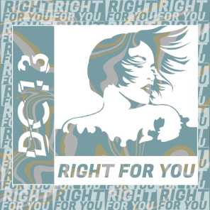 Right for You