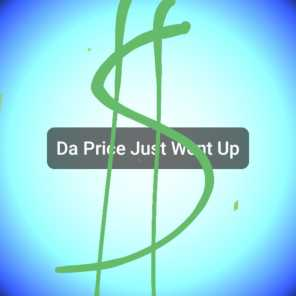 Da Price Just Went Up (feat. Nivek)