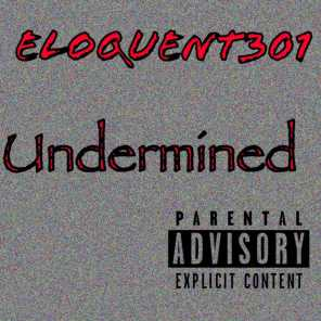 Undermined