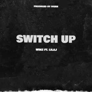 Switch Up (feat. Lilaj)
