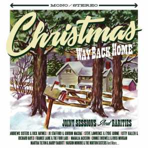 Christmas Way Back Home: Joint Sessions and Rarities