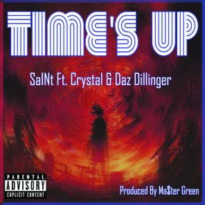 Time's Up (feat. Crystal & Daz Dillinger)