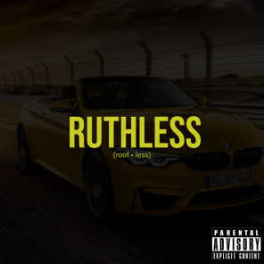 Ruthless (Roof • Less)