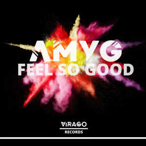 Feel So Good (Thomas Graham Edit)