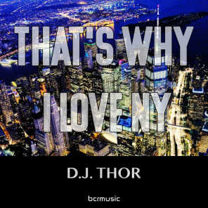 That's Why I Love NY (D.J. Thor Afro House Guitar Mix)
