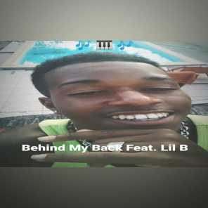 Behind My Back (feat. Lil B)