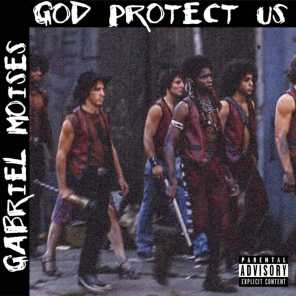 God Protect Us (feat. Jay Neglect, Devin Burgess, Barry Marrow & Wiles Martyr)
