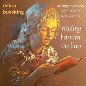 Reading Between the Lines: An Improvisation After Bach's Prelude in C