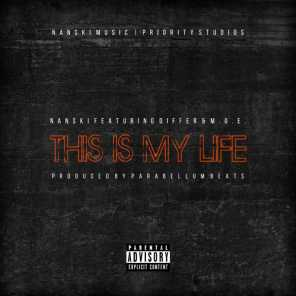 This Is My Life (feat. Differ & M.O.E.)