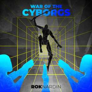 War of the Cyborgs