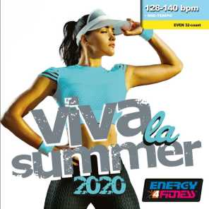 Viva La Summer 2020 (Mixed Compilation For Fitness & Workout 128 - 140 Bpm / 32 Count)