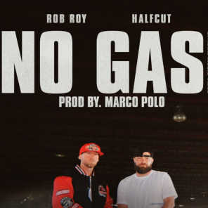 No Gas (feat. Halfcut)