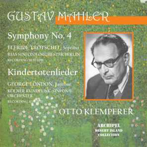 Symphony No. 4 and Kindertotenlieder