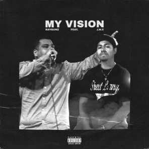 My Vision (feat. J.N.C)