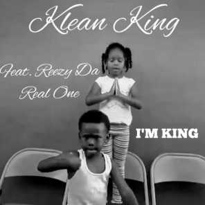 I'm King (feat. Reezy Da Real One)