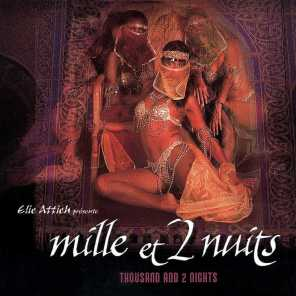 Mille Et 2nuits (Thousand and 2 Nights)