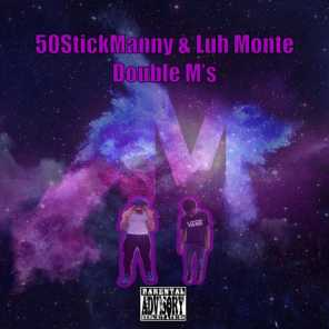 Double M's (feat. Luh Monte)