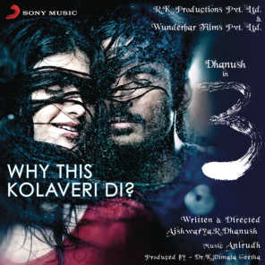 Why This Kolaveri Di? (The Soup of Love)
