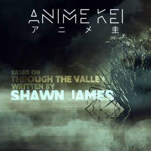 """Through the Valley (Inspired by """"Last of Us 2"""")"""
