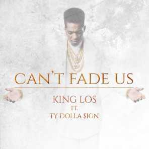 Can't Fade Us (feat. Ty Dolla $ign)