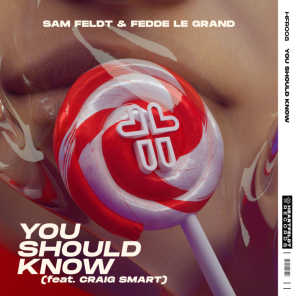 You Should Know (feat. Craig Smart)