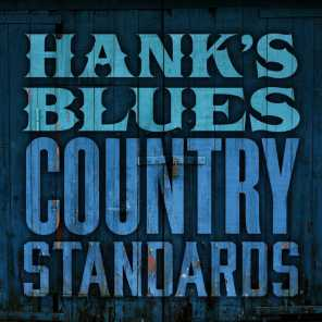 Hank's Blues: Country Standards