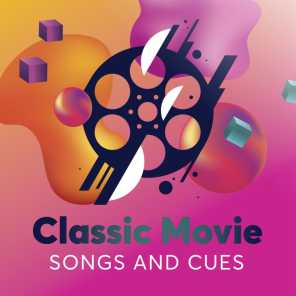 Classic Movie Songs and Cues