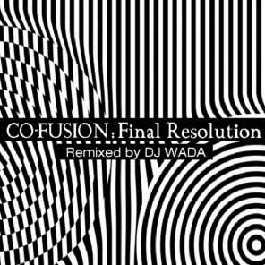 Final Resolution (Remixed By DJ Wada)