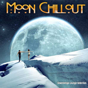 Moon Chillout (Downtempo Lounge Selection)