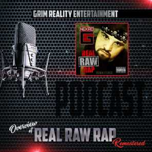 Podcast: Overview of Real Raw Rap (Remastered) [feat. Jp Tha Hustler & Nekro G]