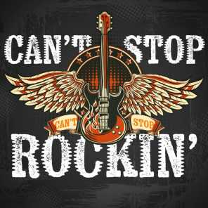 Can't Stop Rockin'