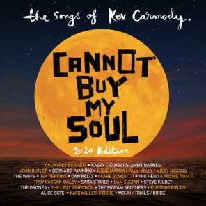 Cannot Buy My Soul: The Songs Of Kev Carmody (2020 Edition)