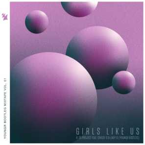 Girls Like Us (Youngr Bootleg) [feat. Crissy D & Lady G]