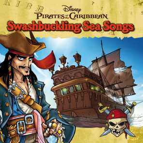 Pirates Of The Caribbean - Swashbuckling Sea Songs