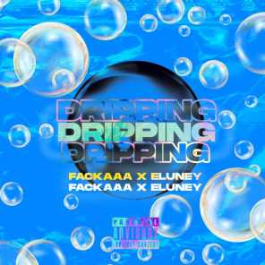 Dripping (feat. Elvney)