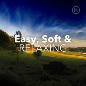 Easy, Soft & Relaxing