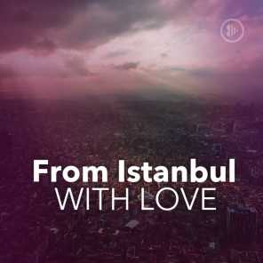 From Istanbul With Love